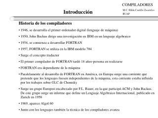 Historia de los compiladores 1946, se desarrolla el primer ordenador digital (lenguaje de máquina)