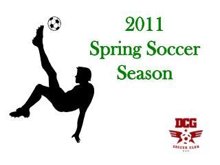 2011  Spring Soccer Season