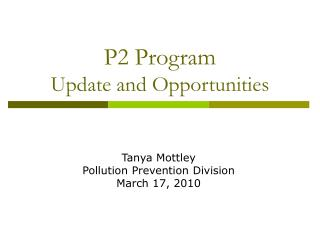 P2 Program Update and Opportunities