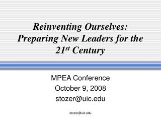 Reinventing Ourselves: Preparing New Leaders for the 21 st  Century