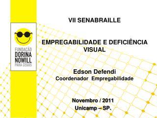 Novembro / 2011 Unicamp � SP.