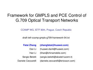 Framework for GMPLS and PCE Control of  G.709 Optical Transport Networks