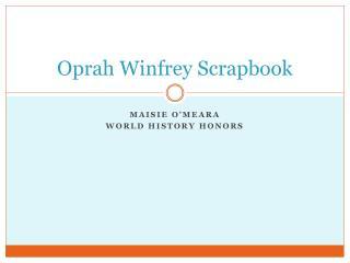 Oprah Winfrey Scrapbook
