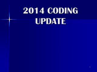 2014 CODING UPDATE