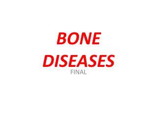 BONE    DISEASES