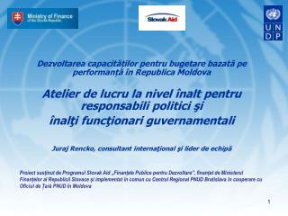 Dezvoltarea capacit ăților  pentru bugetare bazată pe performanță în Republica  Moldova