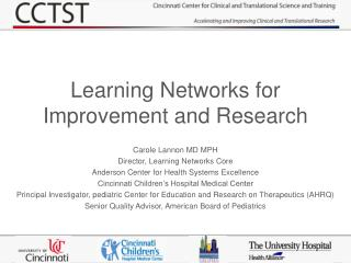 Learning Networks for Improvement and Research