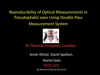 Reproducibility of Optical Measurements in Pseudophakic eyes Using Double-Pass Measurement System