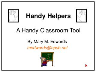 Handy Helpers A Handy Classroom Tool