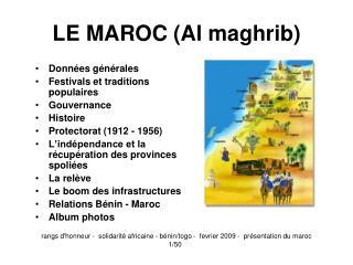 LE MAROC (Al maghrib)
