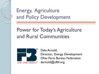 Energy,  Agriculture                  and Policy Development