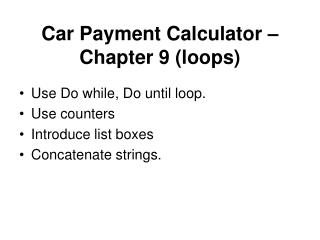 Car Payment Calculator   Chapter 9 loops