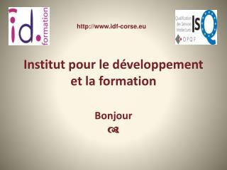 Institut pour le développement et la formation