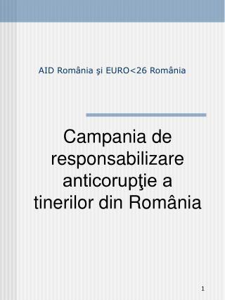 AID Rom ânia şi EURO <26 Rom ânia