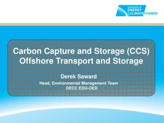 Carbon Capture and Storage (CCS) Offshore Transport and Storage