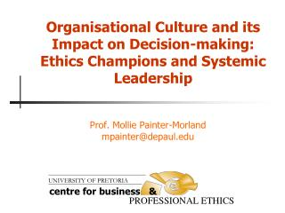 Organisational Culture and its Impact on Decision-making: Ethics Champions and Systemic Leadership