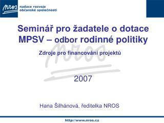 Seminář pro žadatele o dotace MPSV –  odbor  rodinné politiky