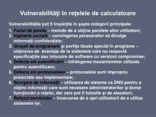 Vulnerabilităţi în reţelele de calculatoare