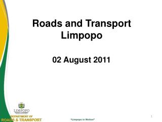 Roads and Transport Limpopo   02 August 2011