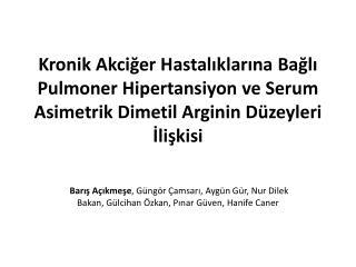 Asimetrik  Dimetil Arginin  (ADMA)