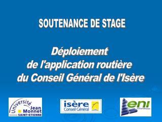Déploiement  de l'application routière  du Conseil Général de l'Isère