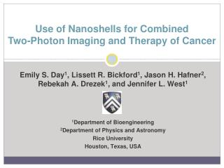 Use of Nanoshells for Combined  Two-Photon Imaging and Therapy of Cancer