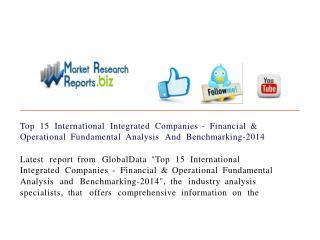 Top 15 International Integrated Companies - Financial & Oper