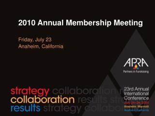 2010 Annual Membership Meeting