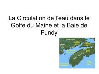 La Circulation de l'eau dans le Golfe du Maine et la Baie de Fundy