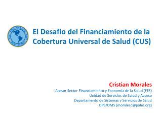 Cristian Morales Asesor Sector Financiamiento y Economía de la Salud (FES)