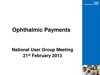 Ophthalmic Payments