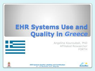 EHR  S ystems  U se and  Q uality in  Greece