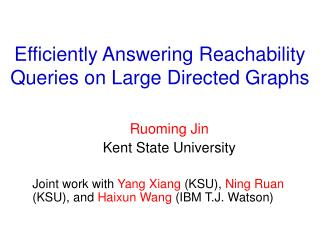 Efficiently Answering Reachability Queries on Large Directed Graphs