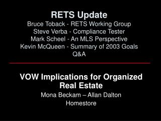 VOW Implications for Organized Real Estate Mona Beckam – Allan Dalton Homestore