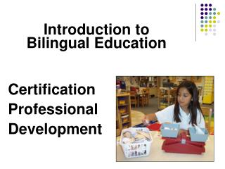Introduction to Bilingual Education