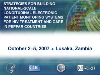 October 2–5, 2007   Lusaka, Zambia