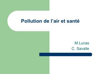 Pollution de l�air et sant�