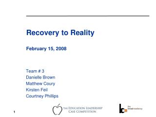Recovery to Reality February 15, 2008