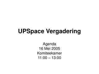 UPSpace Vergadering