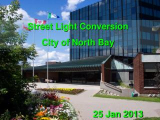 Street Light Conversion City of North Bay