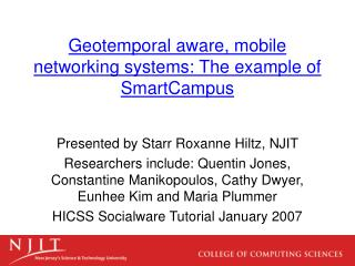 Geotemporal aware, mobile networking systems: The example of SmartCampus