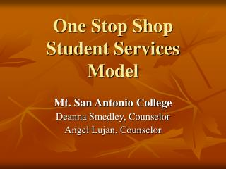 One Stop Shop Student Services Model