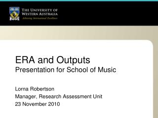ERA and Outputs Presentation for School of Music