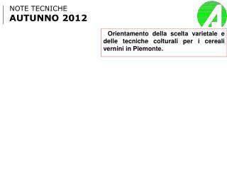NOTE TECNICHE  AUTUNNO 2012