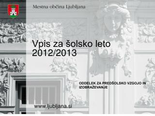 Vpis za �olsko leto 2012/2013