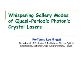 Whispering Gallery Modes of Quasi-Periodic Photonic Crystal Lasers