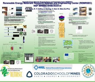 Renewable Energy Materials Research Science and Engineering Center (REMRSEC)