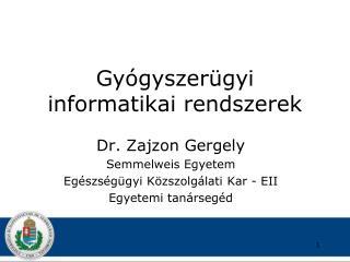 Gyógyszerügyi informatikai rendszerek