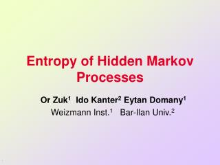 Entropy of Hidden Markov Processes