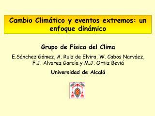 Cambio Climático y eventos extremos: un enfoque dinámico